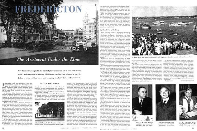 Article Preview: FREDERICTON: The Aristocrat Under the Elms, February 1952 | Maclean's