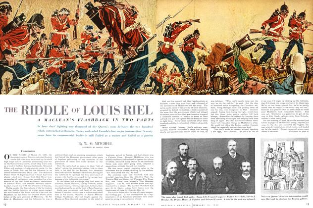 Article Preview: THE RIDDLE OF LOUIS RIEL, February 1952 | Maclean's