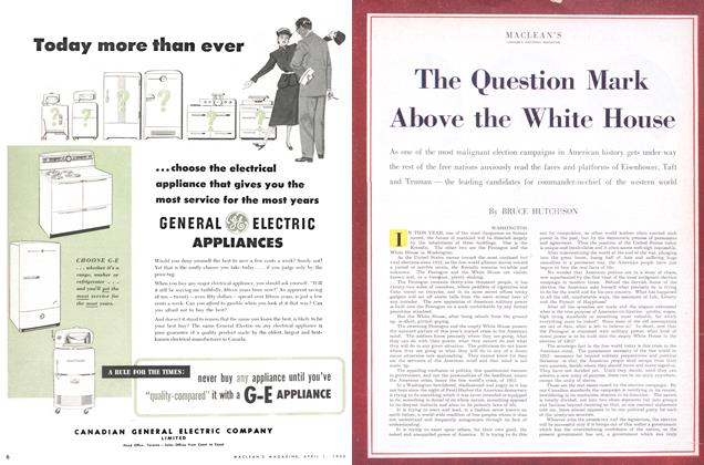 Article Preview: The Question Mark Above the White House, April 1952 | Maclean's