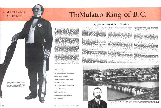 Article Preview: The Mulatto King of B. C., April 1952 | Maclean's