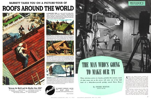 Article Preview: THE MAN WHO'S GOING TO MAKE OUR TV, May 1952 | Maclean's