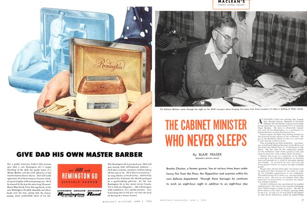 Article Preview: THE CABINET MINISTER WHO NEVER SLEEPS, June 1952 | Maclean's