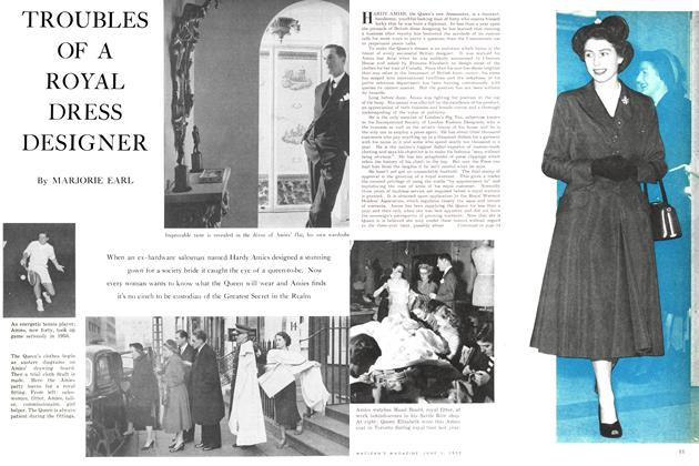 Article Preview: TROUBLES OF A ROYAL DRESS DESIGNER, June 1952 | Maclean's
