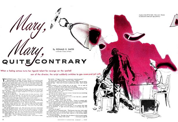 Article Preview: Mary, Mary QUITE CONTRARY, August 1952 | Maclean's