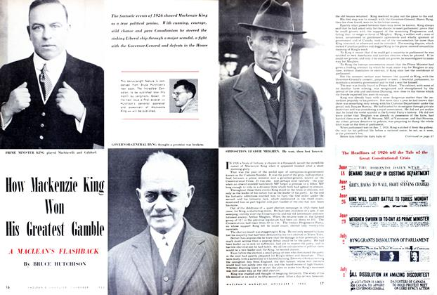 Article Preview: How Mackenzie king Won His Greatest Gamble, November 1952 | Maclean's