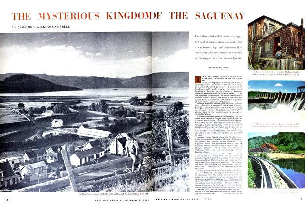 Article Preview: THE MYSTERIOUS KINGDOM OF THE SAGUENAY, November 1952 | Maclean's