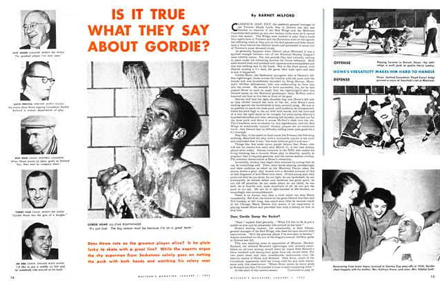 Article Preview: IS IT TRUE WHAT THEY SAY ABOUT GORDIE?, January 1953 | Maclean's