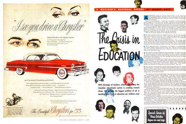 Article Preview: A MACLEAN'S NATIONAL REPORT The Crisis in EDUCATION, March 1953 | Maclean's