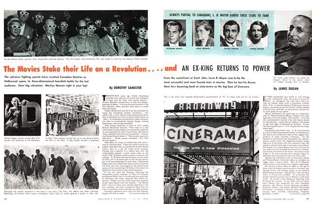 Article Preview: The Movies Stake their Life on a Revolution....and ANEX-KING RETURNS TO POWER, April 1953 | Maclean's