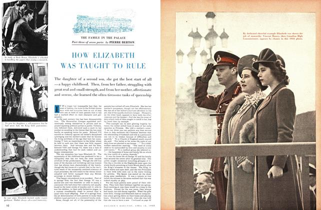 Article Preview: HOW ELIZABETH WAS TAUGHT TO RULE, April 1953 | Maclean's