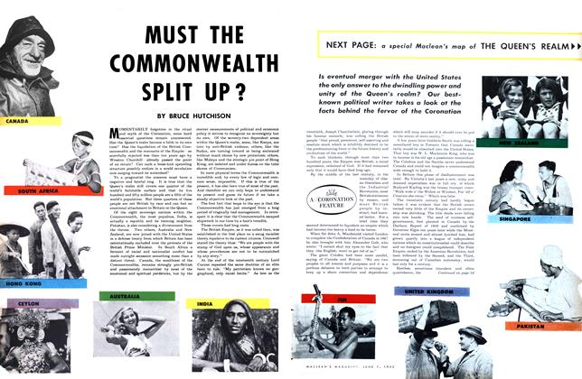 Article Preview: MUST THE COMMONWEALTH SPLIT UP?, June 1953 | Maclean's