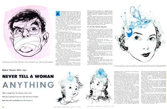 Article Preview: NEVER TELL A WOMAN ANYTHING, June 1953 | Maclean's