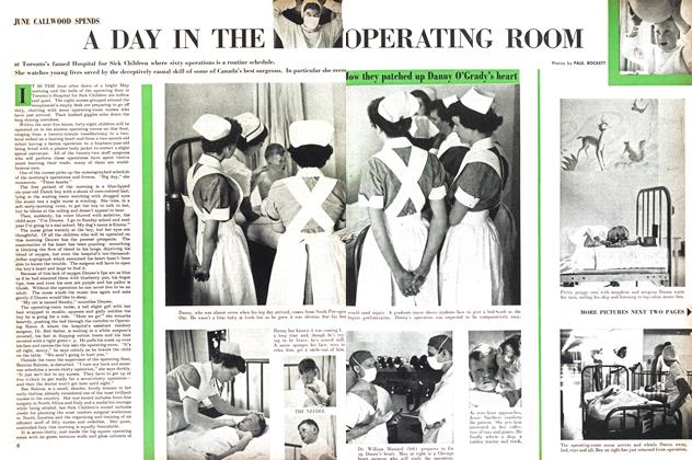 Article Preview: A DAY IN THE OPERATING ROOM, July 1953 | Maclean's