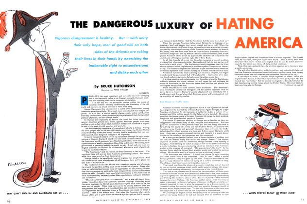Article Preview: THE DANGEROUS LUXURY OF HATING AMERICA, September 1953 | Maclean's