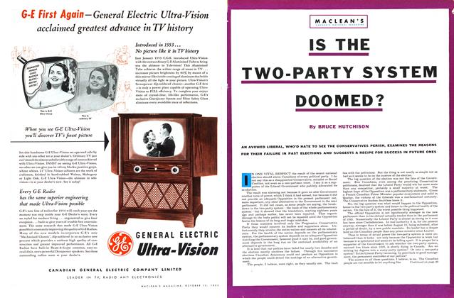 Article Preview: IS THE TWO-PARTY SYSTEM DOOMED?, October 1953 | Maclean's