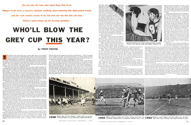 Article Preview: WHO'LL BLOW THE GREY CUP THIS YEAR?, December 1953 | Maclean's