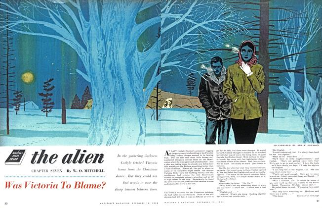 Article Preview: the alien CHAPTER SEVEN Was Victoria To Blame?, December 1953 | Maclean's