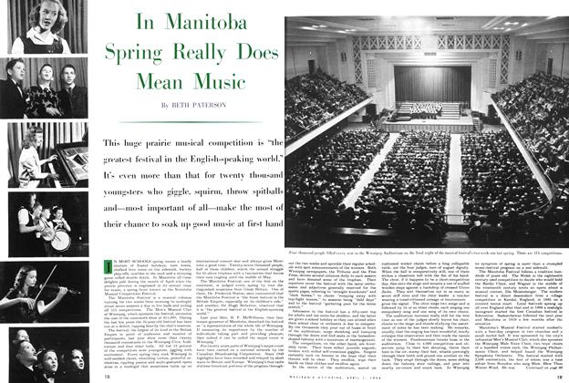 Article Preview: In Manitoba Spring Really Does Mean Music, April 1954 | Maclean's