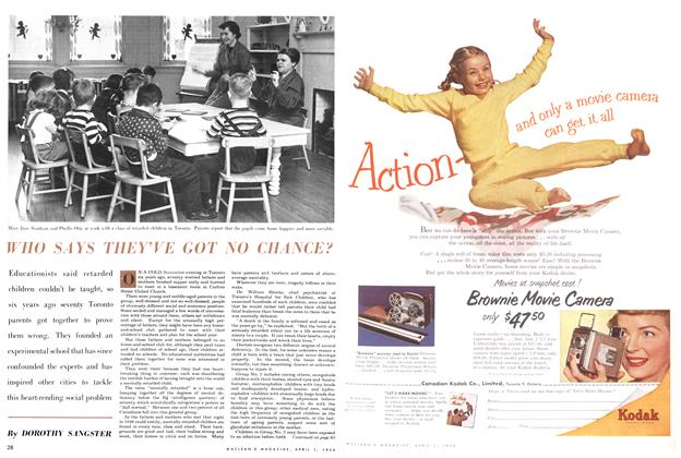 Article Preview: WHO SAYS THEY'VE GOT NO CHANCE?, April 1954 | Maclean's
