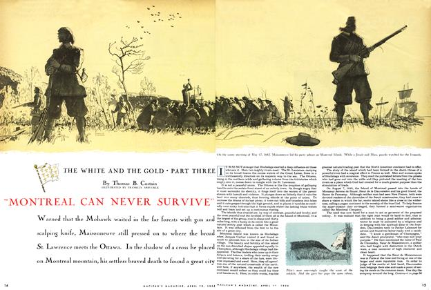 "Article Preview: THE WHITE AND THE GOLD PART THREE ""MONTREAL CAN NEVER SURVIVE"", April 1954 