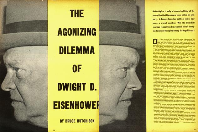 Article Preview: THE AGONIZING DILEMMA OF DWIGHT D. EISENHOWEL, May 1954 | Maclean's