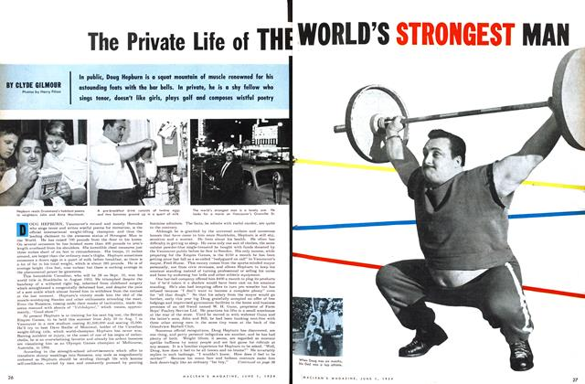 Article Preview: The Private Life of THE WORLD'S STRONGEST MAN, June 1954 | Maclean's