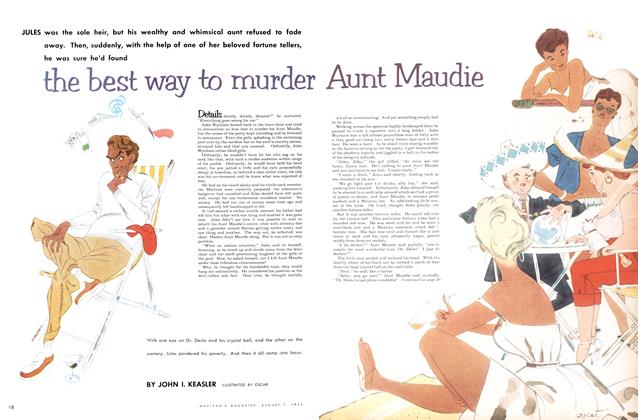 Article Preview: the best way to murder Aunt Maudie, August 1954 | Maclean's