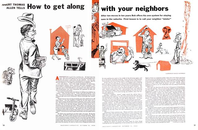 Article Preview: How to get along with your neighbors, October 1954 | Maclean's