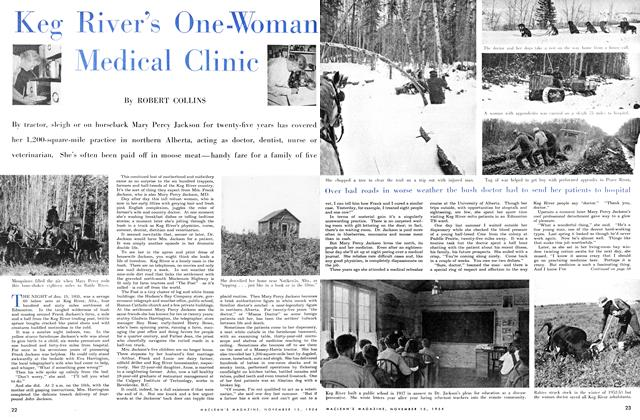 Article Preview: Keg River's One -Woman Medical Clinic, November 1954 | Maclean's