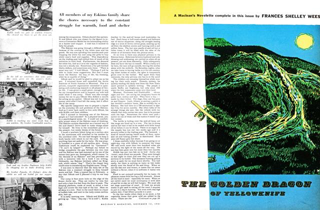 Article Preview: THE GOLDEN DRAGON OF YELLOWKNIFE, November 1954 | Maclean's