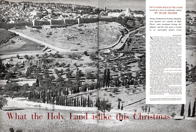 Article Preview: What the Holy Land is like this Christmas, December 1954 | Maclean's