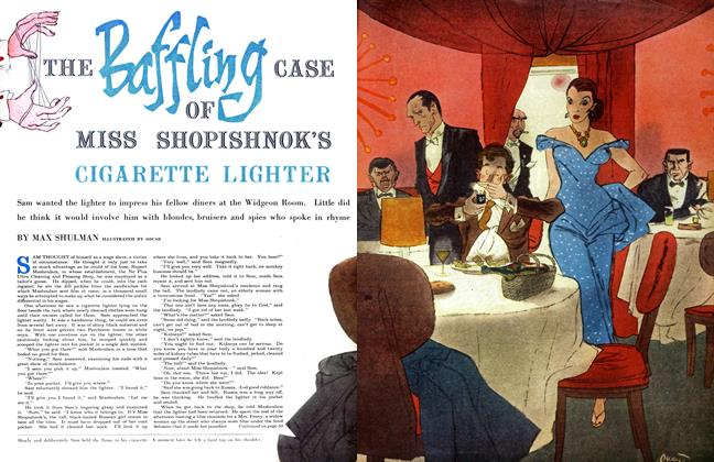 Article Preview: THE BAFFLING CASE OF MISS SHOPISHNOK'S CIGARETTE LIGHTER, February 1955 | Maclean's