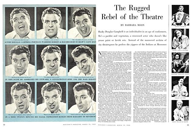 Article Preview: The Rugged Rebel of the Theatre, March 1955 | Maclean's
