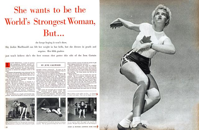 Article Preview: She wants to be the World's Strongest Woman, But..., April 1955 | Maclean's