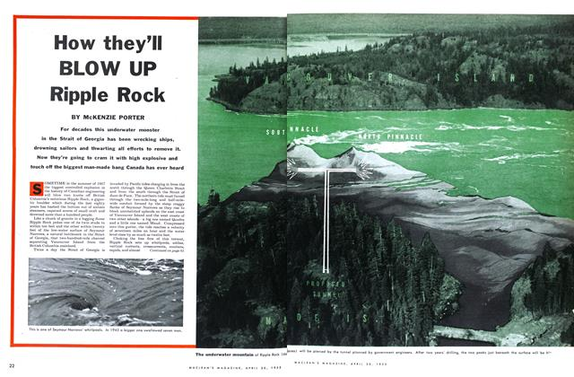 Article Preview: How they'll BLOW UP Ripple Rock, April 1955 | Maclean's