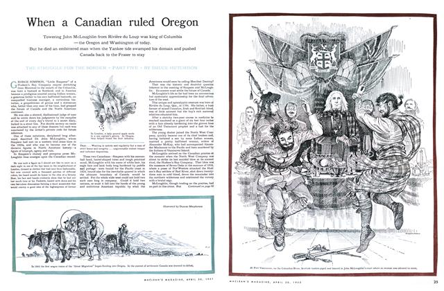 Article Preview: When a Canadian ruled Oregon, April 1955 | Maclean's