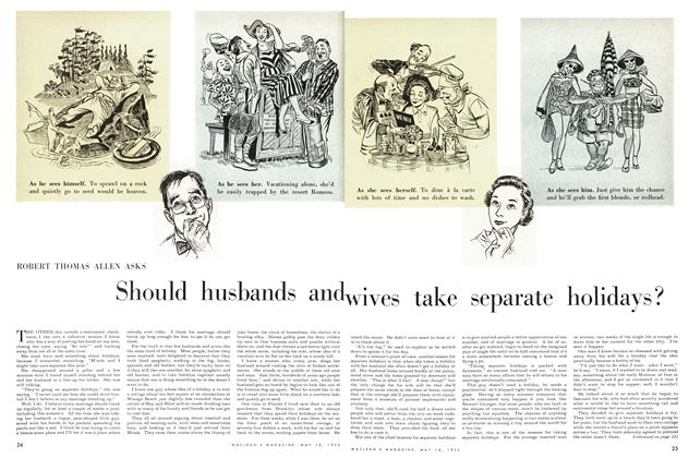 Article Preview: Should husbands and wives take separate holidays?, May 1955 | Maclean's