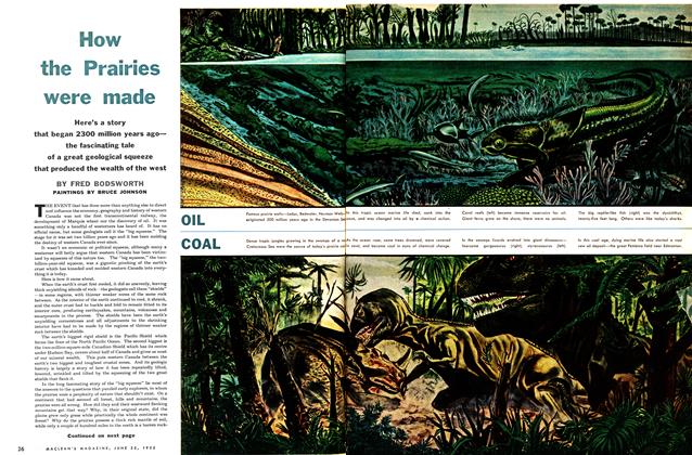 Article Preview: How the Prairies were made, June 1955 | Maclean's