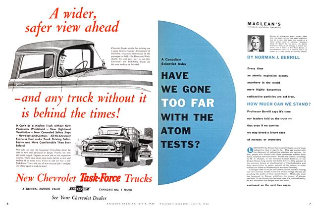 Article Preview: Scientist Asks A Canadian HAVE WE GONE TOO FAR WITH ATOM TESTS?, July 1955 | Maclean's