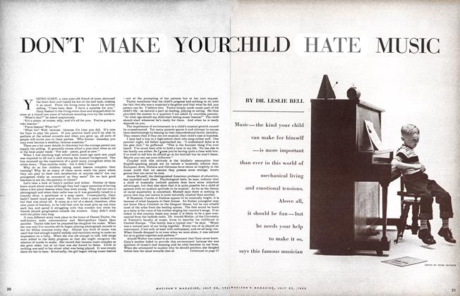Article Preview: DON'T MAKE YOUR CHILD HATE MUSIC, July 1955 | Maclean's