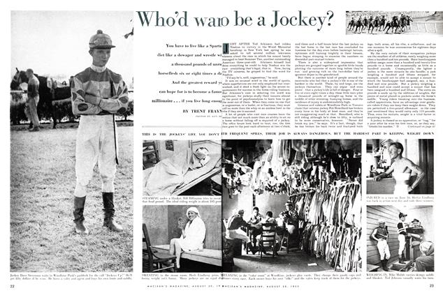 Article Preview: Who'd wan't to be a jockey?, August 1955 | Maclean's