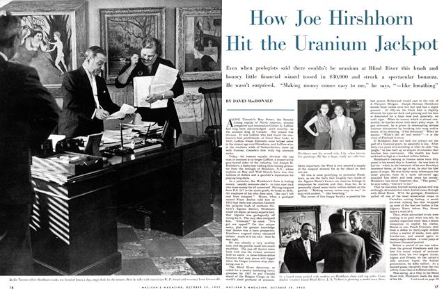 Article Preview: How Joe Hirshhorn Hit the Uranium Jackpot, October 1955 | Maclean's
