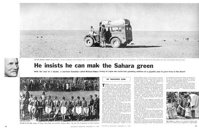 Article Preview: He insists he can make the Sahara green, December 1955 | Maclean's
