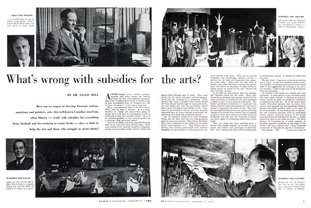 Article Preview: What's wrong with subsidies for the arts?, January 1956 | Maclean's
