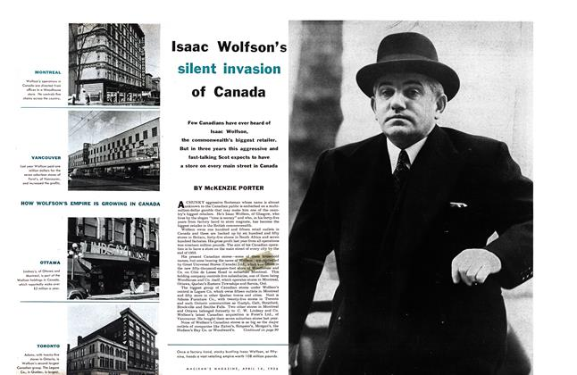 Article Preview: Isaac Wolfson's silent invasion of Canada, April 1956 | Maclean's