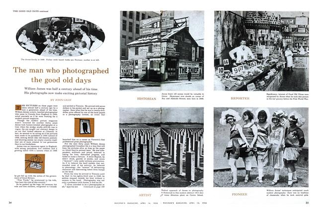 Article Preview: The man who photographed the good old days, April 1956 | Maclean's