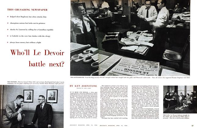 Article Preview: Who'll Le Devoir battle next?, April 1956 | Maclean's