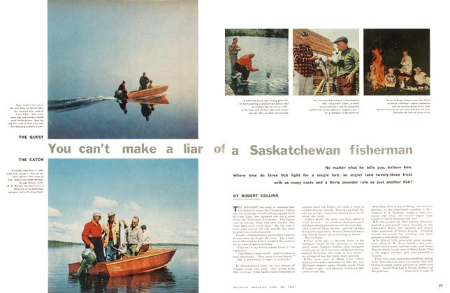 Article Preview: You can't make a liar of a Saskatchewan fisherman, April 1956 | Maclean's
