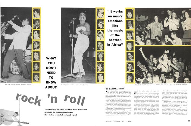 Article Preview: WHAT YOU DONT NEED TO KNOW ABOUT rock'n roll, July 1956 | Maclean's