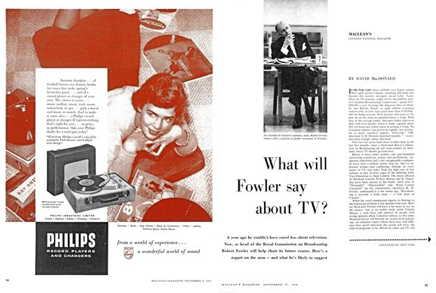 Article Preview: What will Fowler say about TV?, September 1956 | Maclean's
